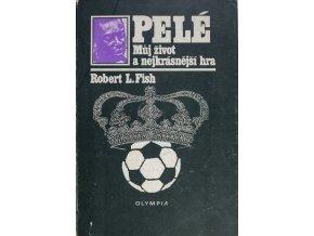 Kniha Pelé, Můj život a nejkrásnější hra, R.L.FishDSC 6044