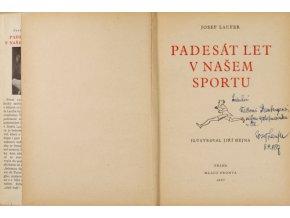 Kniha Josef Laufer, Padesát let v našem sportu. Podpis Laufer.DSC 6413