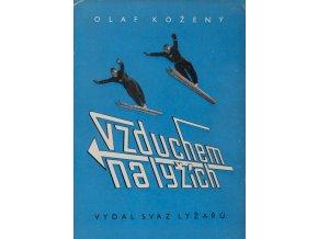 Kniha O.Kožený, Vzduchem na lyžíchKniha O.Kožený, Vzduchem na lyžích