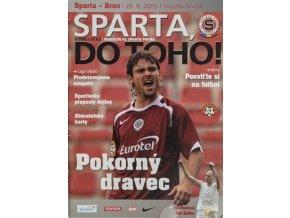 Program Sparta vs. Brno, 2005Program Sparta vs. Brno, 2005