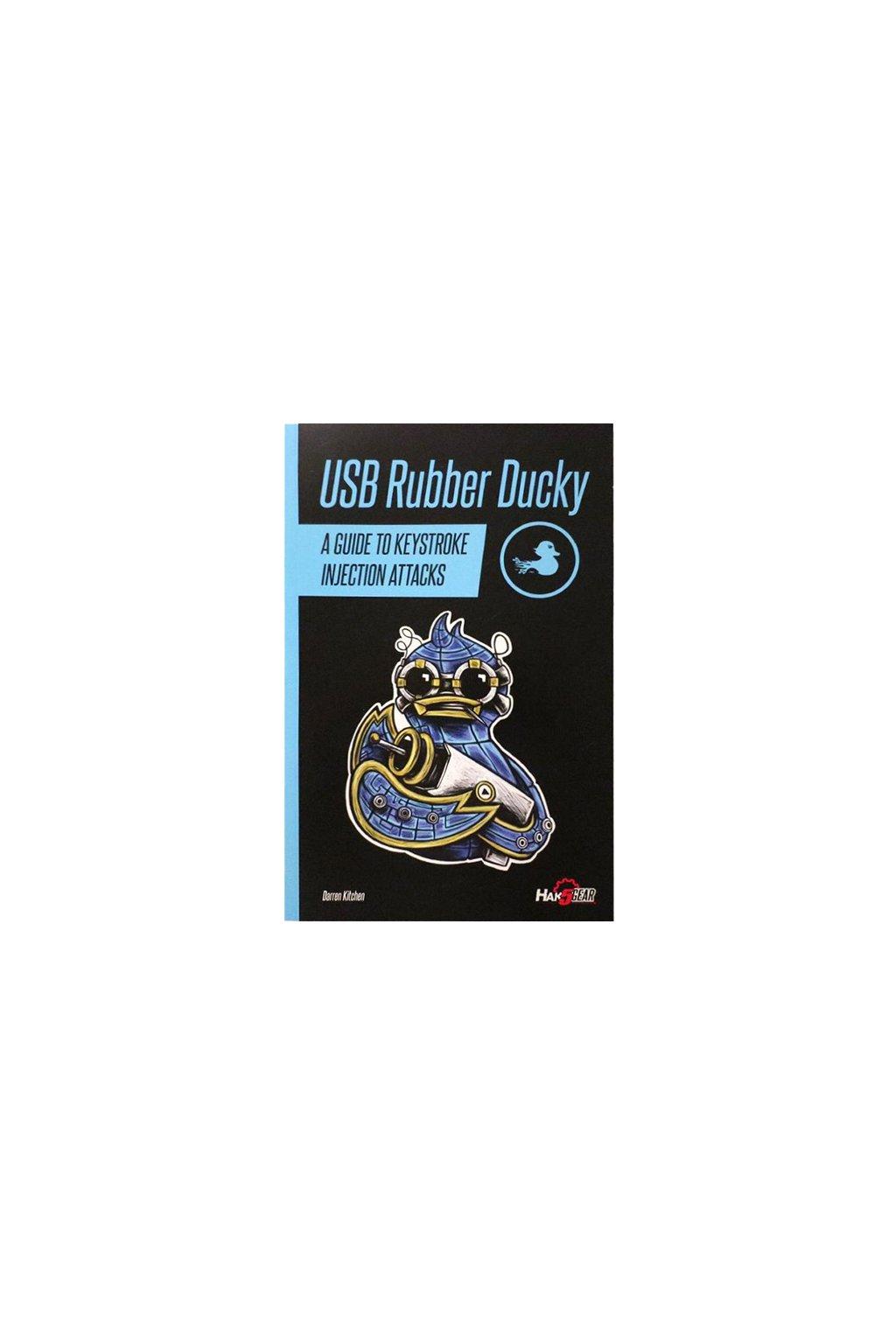 HAK5 Rubber Ducky Field Guide
