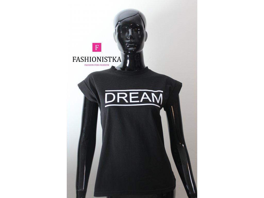 DREAM  černé  triko