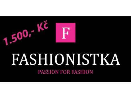Fashionistka: DÁRKOVÝ POUKAZ 1 500