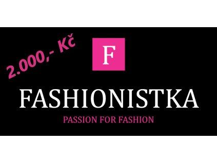 Fashionistka: DÁRKOVÝ POUKAZ 2 000