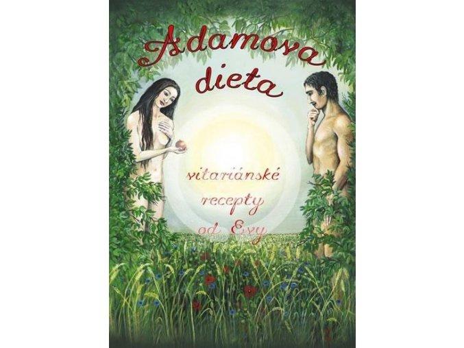 Adamova dieta - Vitariánské recepty od Evy