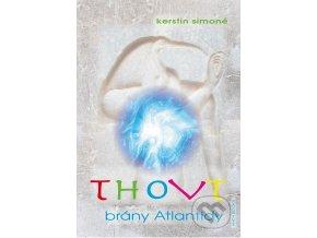 Thovt – brány Atlantidy