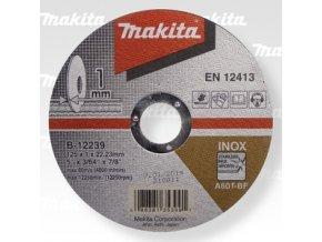 Makita B-12239 řezný kotouč 125x1x22 nerez