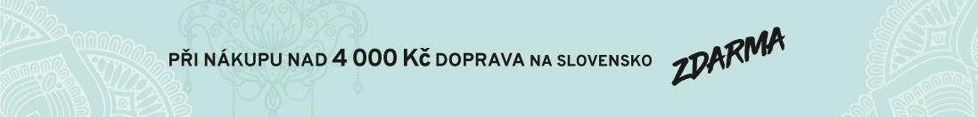 Při nákupu nad 4000 Kč DOPRAVA po Slovensko zdarma