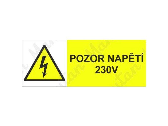Výstražné tabulky - Pozor napětí 230 V