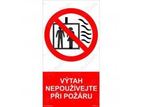Zákazová tabulka - Výtah nepoužívejte při požáru