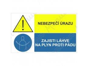 Výstražná tabulka - Nebezpečí úrazu zajisti láhve na plyn proti pádu