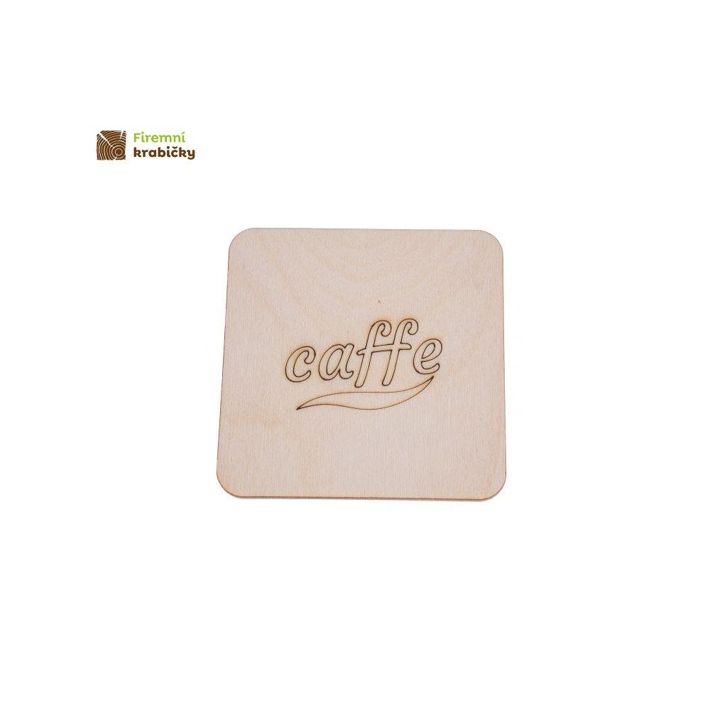 podkladka pod kubek z grawerem caffe kwadrat 10x10 cm
