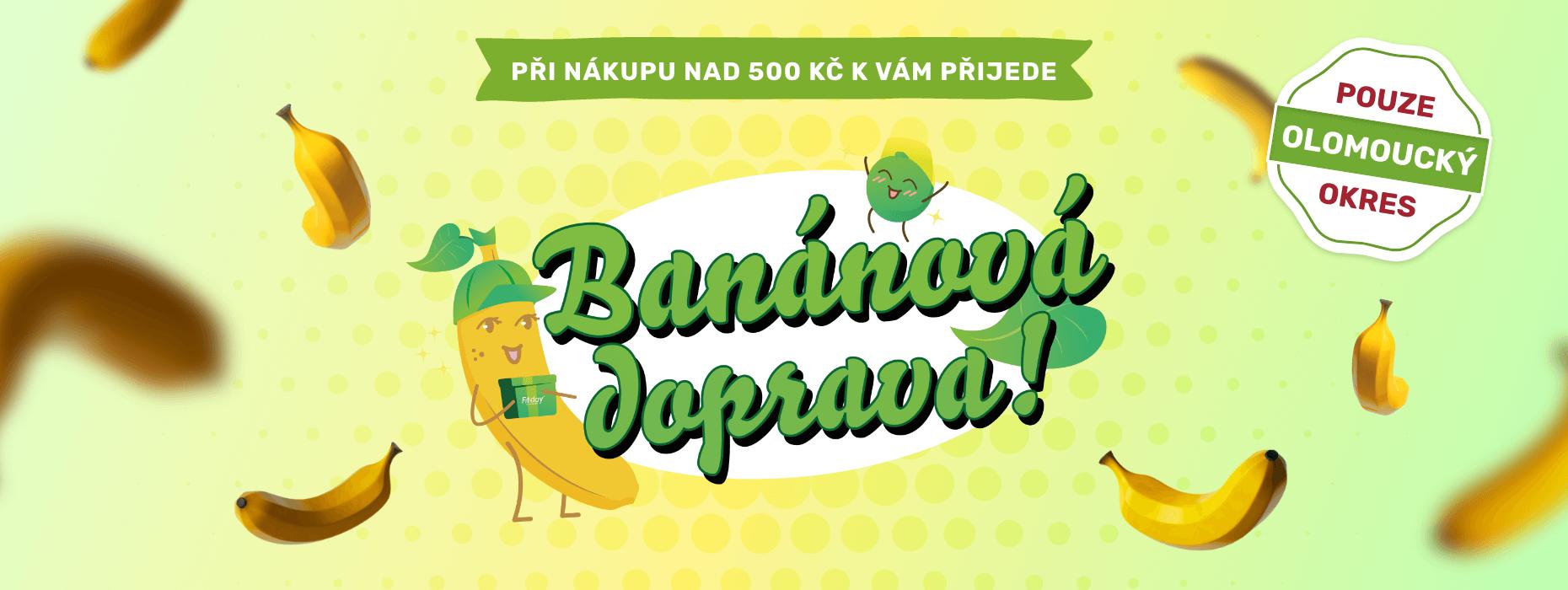 Jsi z okresu Olomouc? Nech si svůj balíček dovézt našim banánovým maskotem zdarma. Stačí nakoupit alespoň za 500 Kč.