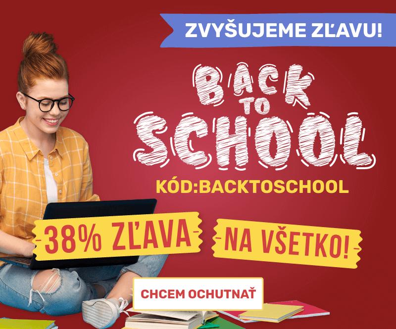 Navyšujeme zľavu Back to school. Práve teraz akcia -38 %.