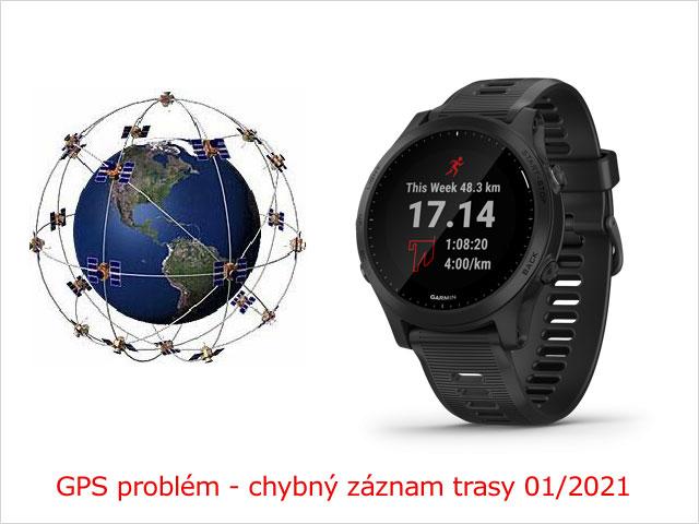GPS problém - chybný záznam trasy (január 2021)
