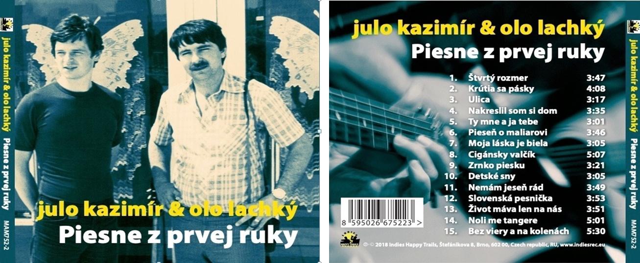 Julo Kazimír & Olo Lachký PIESNE Z PRVEJ RUKY