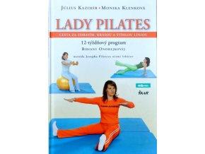 Kniha - Lady Pilates - MUDr. Július Kazimír & MUDr. Monika Klenková - originál (SR)