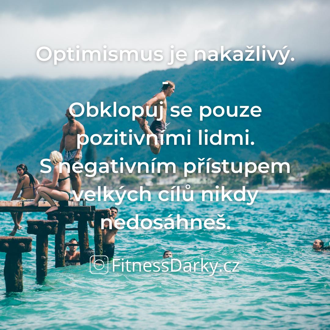 Pozor!! Optimismus je velmi nakažlivý!