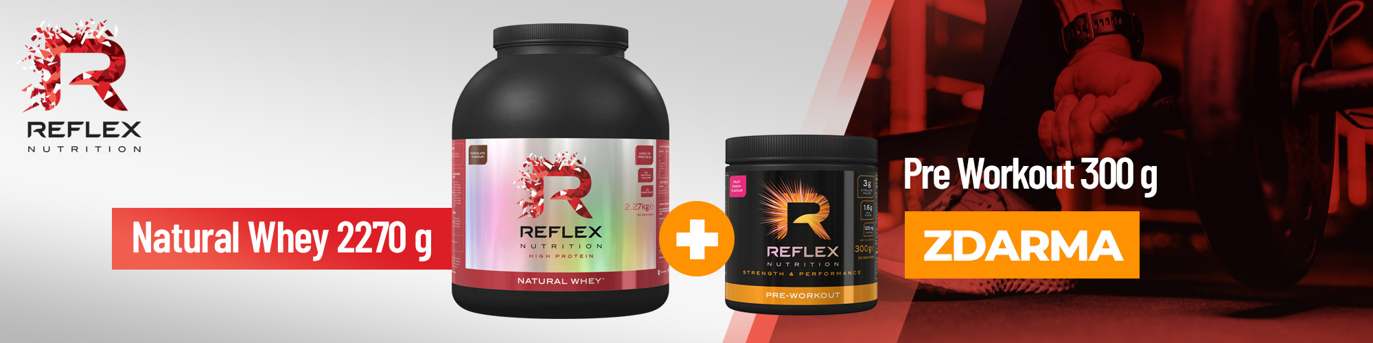 Reflex Natural Whey 2270g + Reflex Pre Workout 300g ZDARMA
