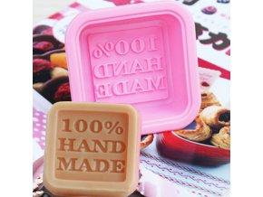 Silikonová forma s motivem 100% Hand made na mýdla, fondant