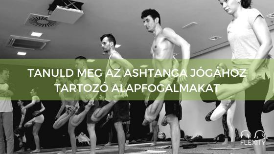 Tanuld meg az ashtanga jógához tartozó alapfogalmakat