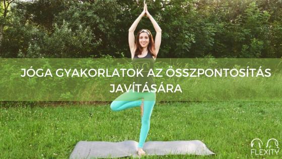 Alapvető jóga gyakorlatok a koncentráció javítására