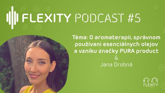 PODCAST: O aromaterapii, správnom používaní esenciálnych olejov a vzniku značky PURA product   Jana Drobná #5