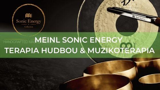 MEINL Sonic Energy  - terapia hudbou & muzikoterapia
