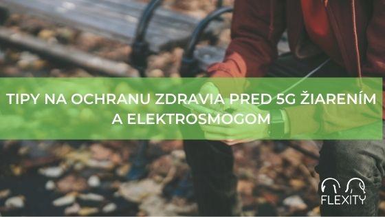 Tipy na ochranu zdravia pred 5G žiarením a elektrosmogom