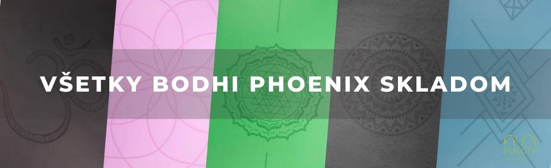 Všetky Bodhi Phoenix skladom