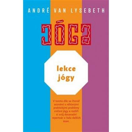 Lekce Jógy André Van Lysebeth