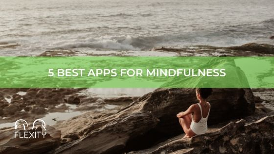 5 best apps for mindfulness