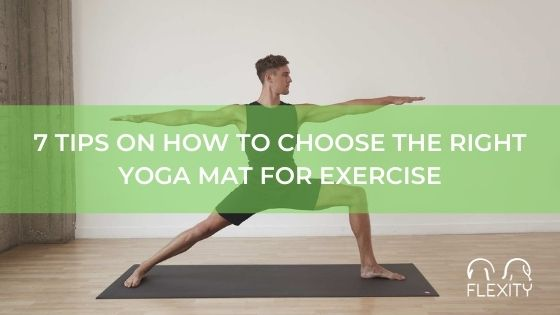 7 tips How to Choose the Right Yoga Mat