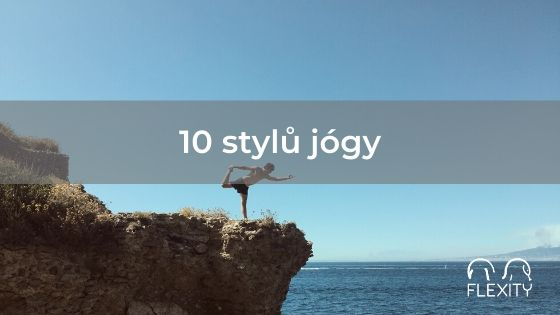 10 stylů jógy