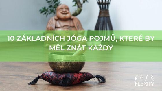 10 základních jóga pojmů, které by měl znát každý