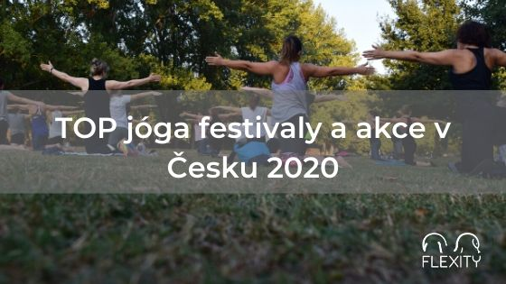 TOP jóga festivaly a akce v Česku 2020