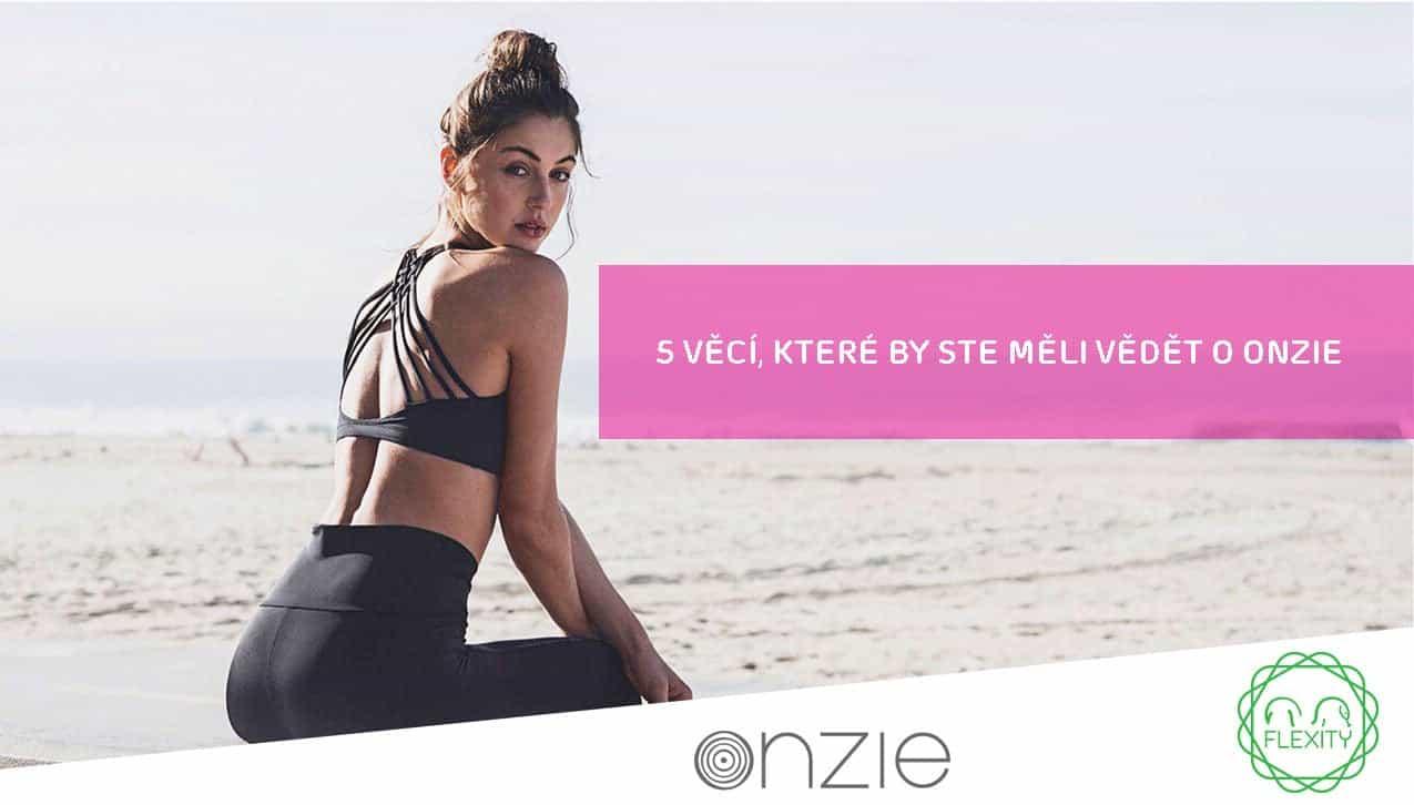 5 věcí, které byste měli vědět o Onzie Yoga oblečení