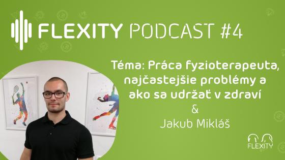 PODCAST: Práca fyzioterapeuta, najčastejšie problémy a ako sa udržať v zdraví | Jakub Mikláš #4