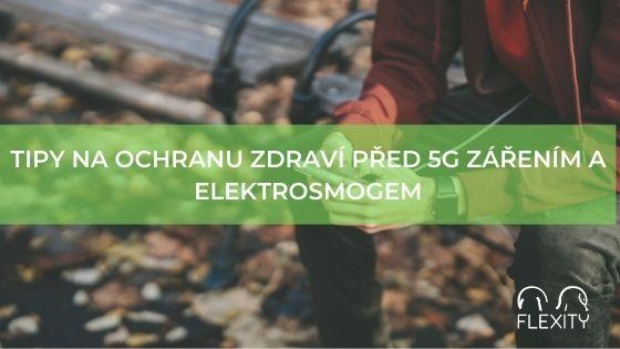 Tipy na ochranu zdraví před 5G zářením a elektrosmogem