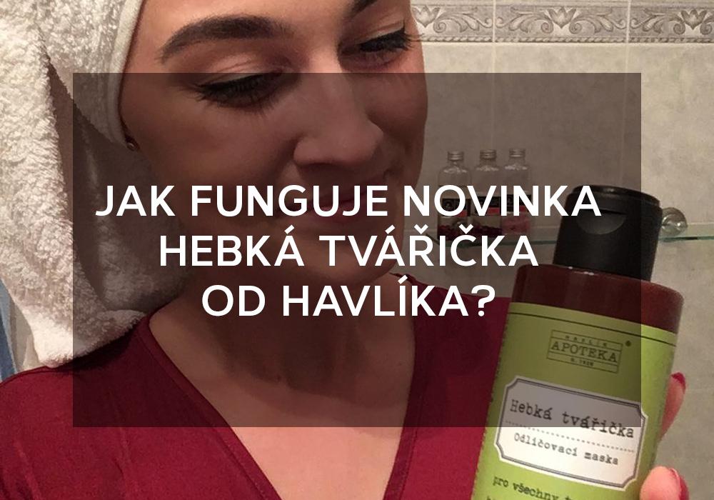 Jak-funguje-novinka-Hebka-tvaricka-od-Havlika_2