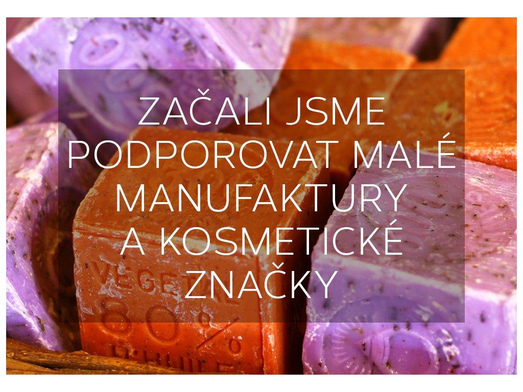 Začali jsme podporovat malé manufaktury a kosmetické značky