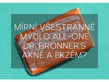 Mírní všestranné mýdlo All-One Dr. Bronner's akné a ekzém?