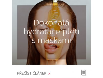 Hydratace pleti s maskami