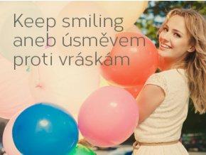 KEEP SMILING aneb Úsměvem proti vráskám