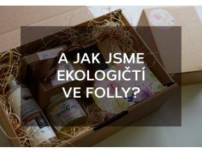 EKOPÁTEK - A jak jsme ekologičtí ve Folly?