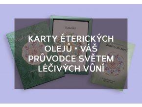 Karty éterických olejů * váš průvodce světem léčivých vůní
