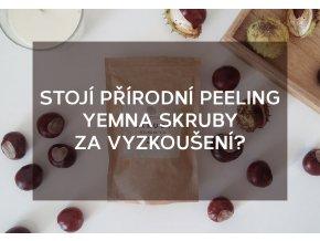 TREND: Stojí přírodní peeling Yemna Skruby za vyzkoušení?