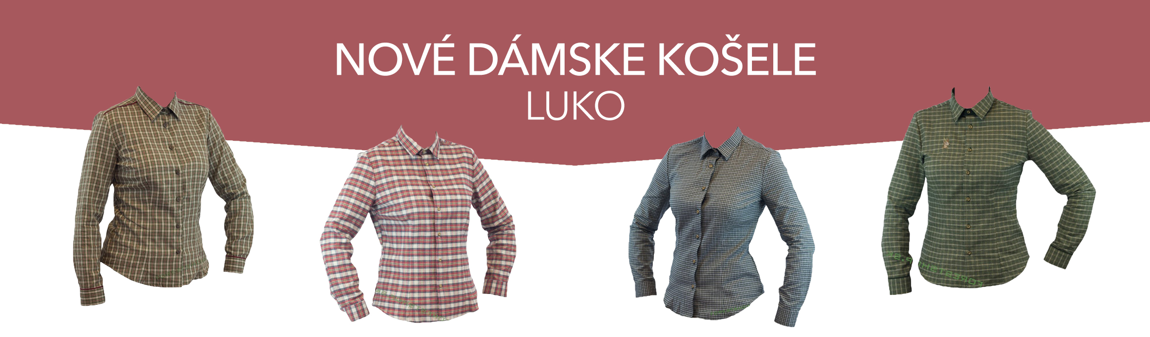 03 Nové dámske košele Luko už v predaji. www.forestshop.sk