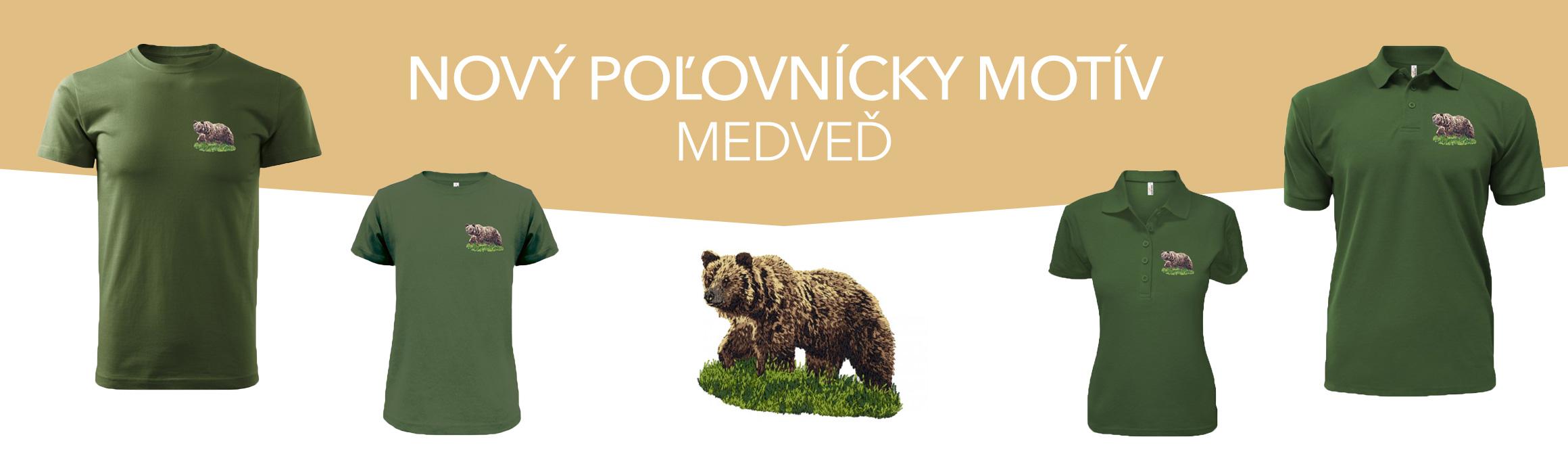 Nový poľovnícky motív - MEDVEĎ už v predaji len na www.forestshop.sk