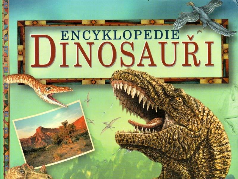 Encyklopedie Dinosauři - kolektiv autorů